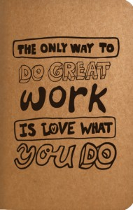 The only way to do great work is to love what you do_site